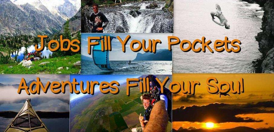 55c4af54141e Jobs Fill Your Pockets adventures fill your soul and this travel blog post  will show you