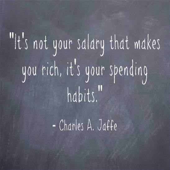 """The travel money quote says: """"Its not your salary that makes your rich, its your spending habits"""""""