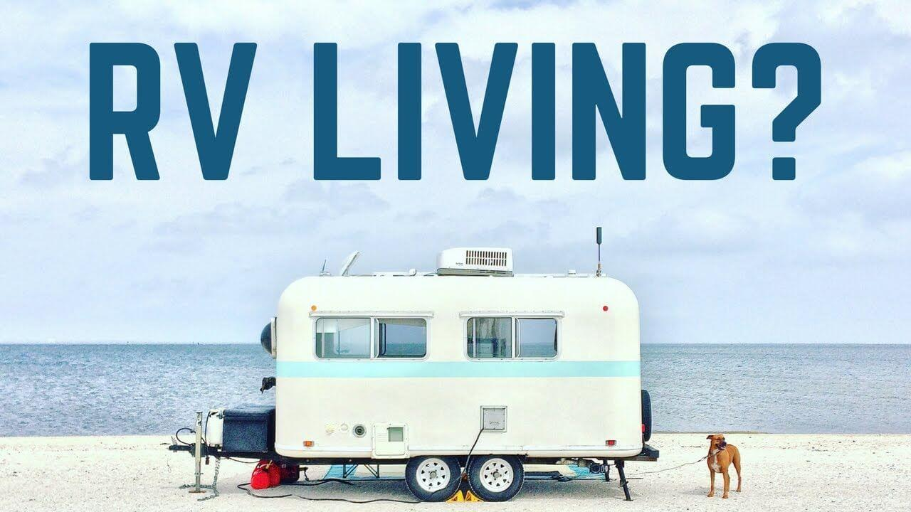 RV travel living life