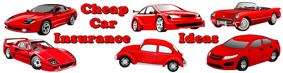 Cheap car insurance ideas