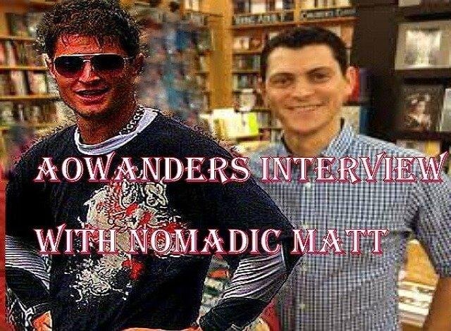 NomadicMatt sits down with Aowanders today to talk travel, charities, RVlife, Skiing, how to travel the world on $50 a day and his superstarblogging course.