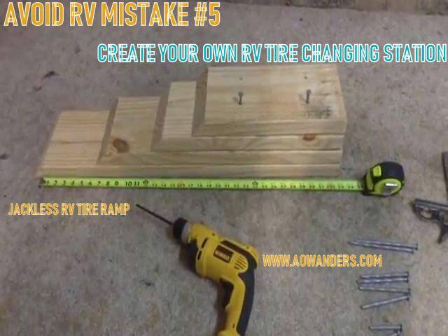 One annoying RV mistake that is easily the most frustrating is not knowing your travel trailer or RV camper don't come with a jack or lugnut wrench. After your first flat tire you will find this out, but to avoid sitting on the side of the road embarrassed that you didn't know this buy a simple a RV ramp to change your flat camper tire. Or make your own. One ten foot 1x8 inch board can help you avoid RV mistake #5. A couple of a screws, a few cuts and twenty minutes later you have your DIY RV ramp to change tires without a jack. Simple solution to an annoying RV mistake.