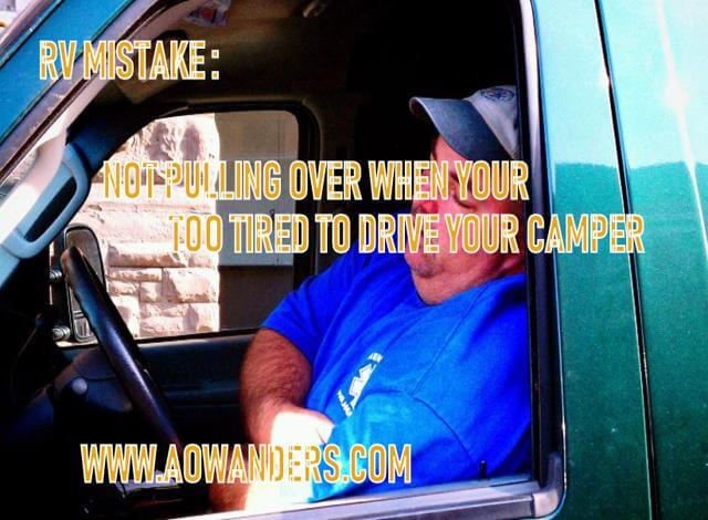 Drowsy driving an RV leads to falling asleep while driving an RV. A lethal RV mistake made by a lot of rookie RV owners. Your driving a camper. Pull over and take a nap or watch a movie or even read a book. Driving an RV can be exhausting, but don't make it dangerous.