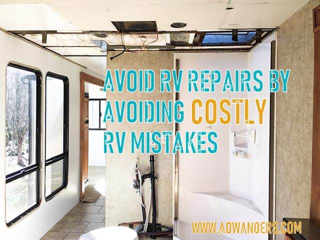 Not properly maintaining your travel trailer or RV camper can force you to deal with water damage. An RV mistake made by millions of new RV owners every year. New RV owners make one rv mistake after another creating one RV nightmare after another. Costing new RV owners a lot of time and money that they would prefer to spend enjoying RV life. Buying my first RV taught me 34 crucial RV mistakes to avoid. www.aowanders.com