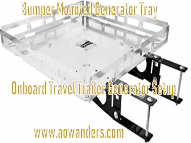 I purchased a bumper mounted generator tray for my travel trailer. As well as travel trailer bumper supports. Which are the perfect travel trailer accessory needed to complete your onboard travel trailer generator setup for less than $200. The bumper mounter generator tray is heavy duty construction and sits perfectly behing my travel trailer.