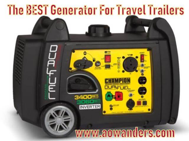 Best Generator for travel trailer is the electric start 3400 watt Champion RV ready ultra quiet generator that can run on propane or gas.