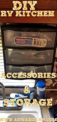RV kitchen accessories and storage ideas for under $20. Simple, cheap, effective and functional.
