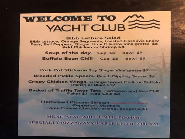 Yacht Clubs late night menu offering mahi mahi tacos and personalized flatbreads until 2 am