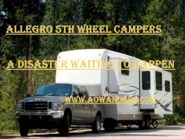 Allegro 5th wheel being towed by dodge truck. One of the worst 5th wheel campers designed today.