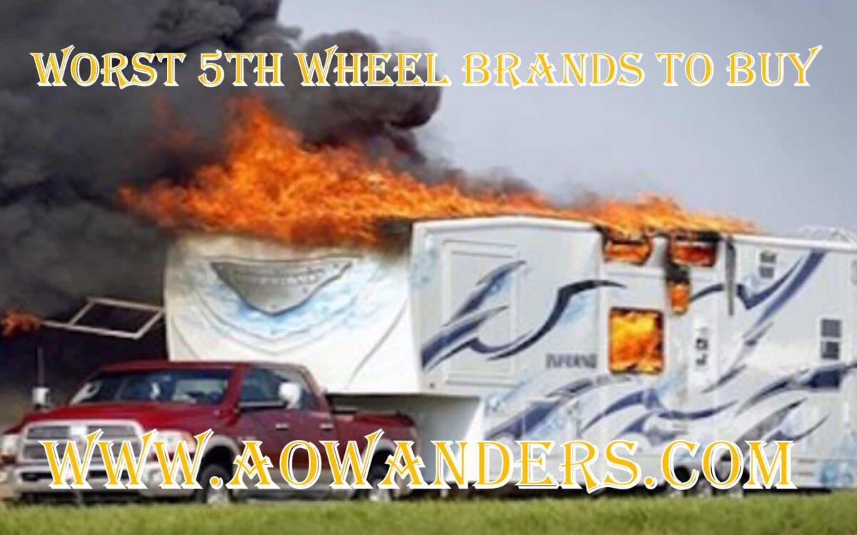 5th wheel brands to avoid! 5th wheel camper on fire being towed down the road. Featured image for my worst 5th wheel brands to avoid article.