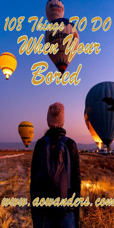 The best things to do when you're bored are exhilirating activities like hot air ballooning. AOWANDERS look on as hot air balloons take flight over the Grand Canyon.