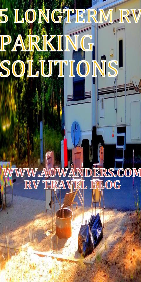 5 Long-term rv parking options for all your camping adventures.  Including private RV lots and longterm campground options.