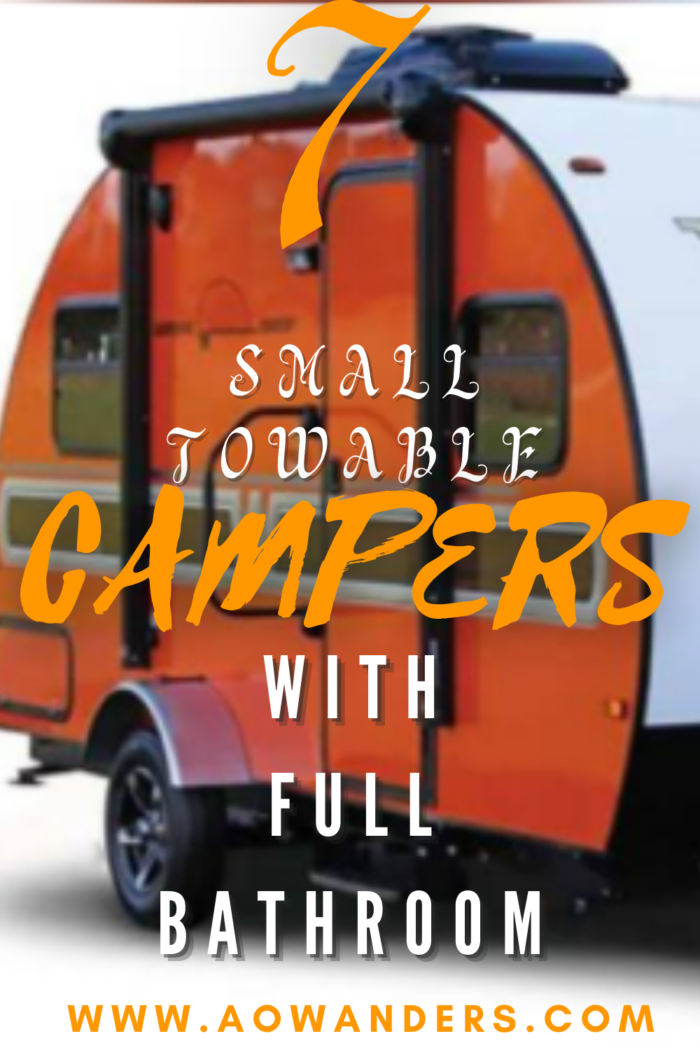 best 7 small towable campers with full bathroom and galley kitchens