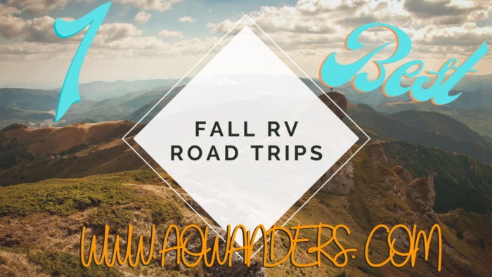 From Nashville to Bar Harbor all the way to Whitefish Montana these are the best fall RV road trips every RVer needs to do once during their RV life journey!!