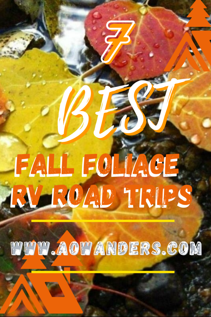 Helpful guide to showing you the best fall RVing destinations to see all of fall's firework show.  Best fall foliage RV road trips in the midwest and out east.