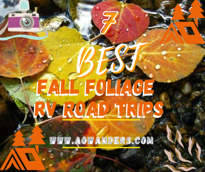 Best RV fall season road trips in America.  From Montana to Maine. Nashville to Bar Harbor Maine these are the best fall foliage RV road trips.