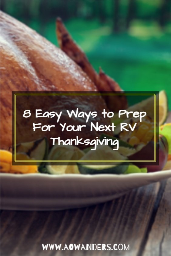 8 cooking prepartions for an RV Thanksgiving
