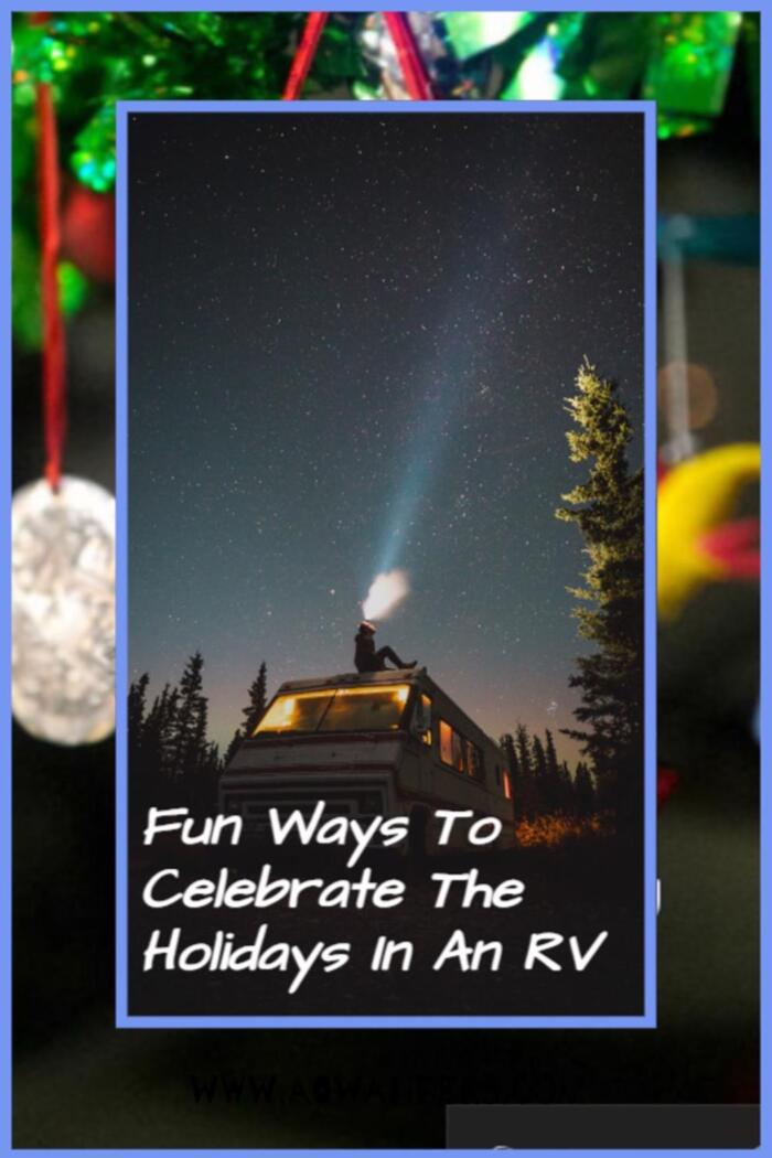Enjoy the holidays while living out of your RV, camper or travel trailer.