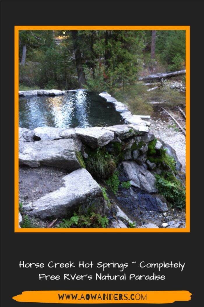 Easy RVers guide to visiting the Frank Church Wilderness Hot Springs, known as Horse Creek