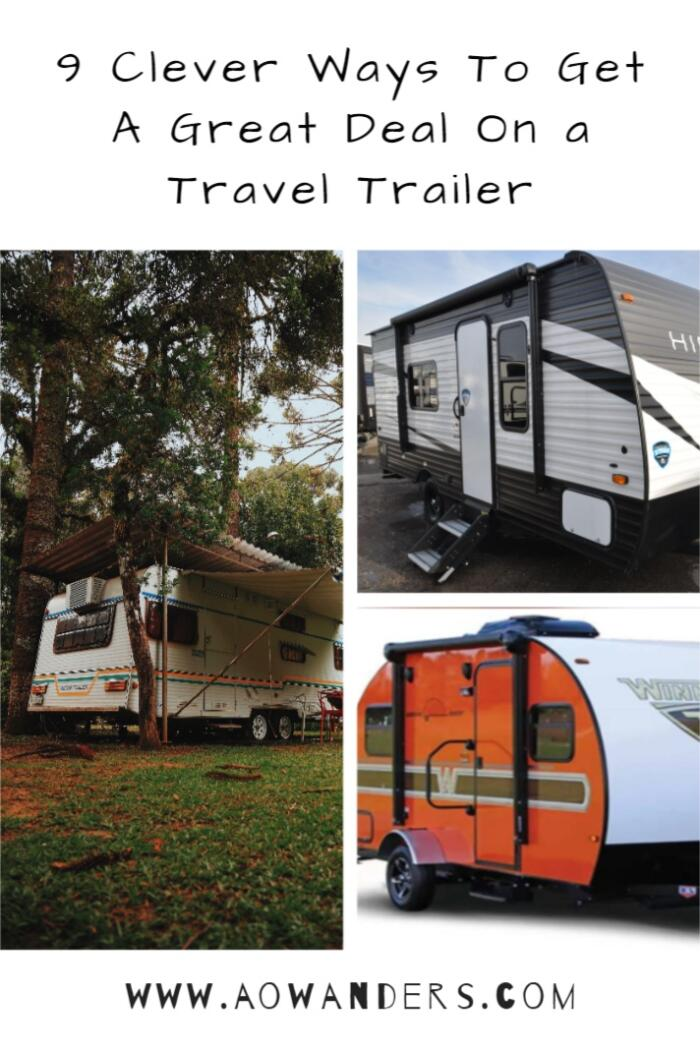 Unique tips to finding the best deal when purchasing a new or used travel trailer