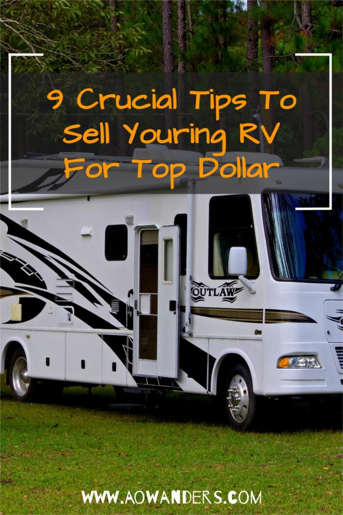 9 Crucial Things To Do To Sell Your RV For Big Profits